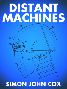 Distant Machines by Simon John Cox cover image